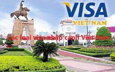 các loại visa cho người nước ngoài tại việt nam